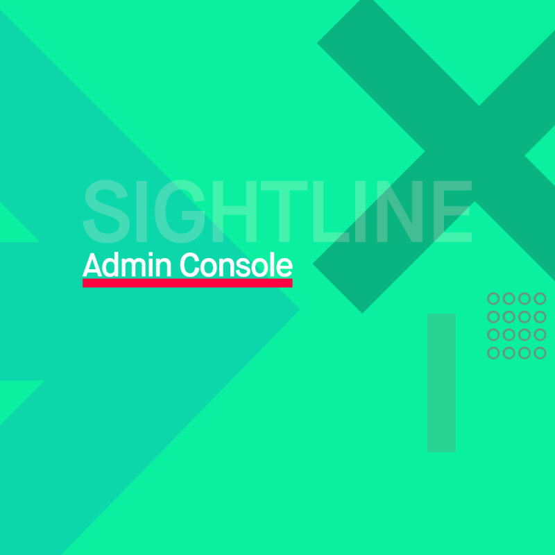 Sightline: Admin Console