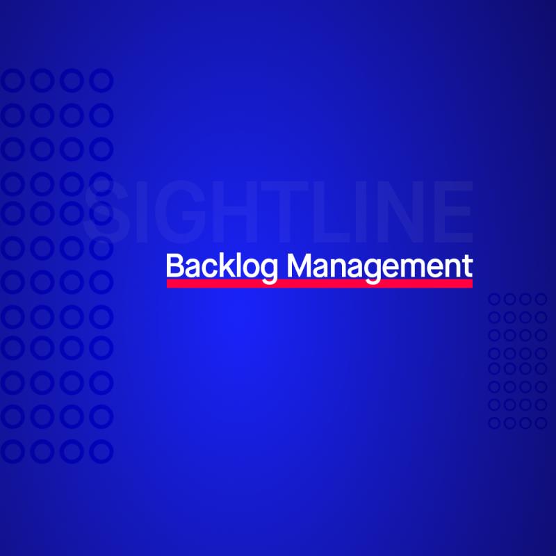 Sightline: Backlog Management