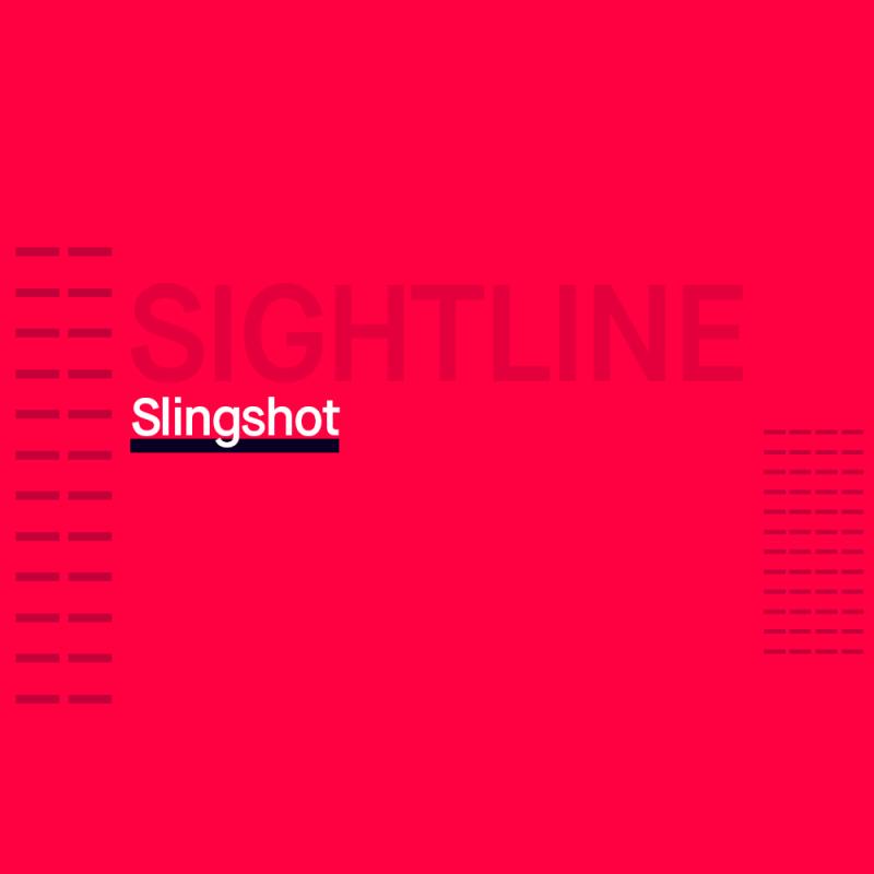 Sightline: Slingshot
